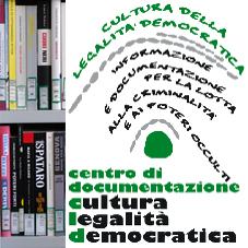 Centro di documentazione Cultura della Legalit� Democratica